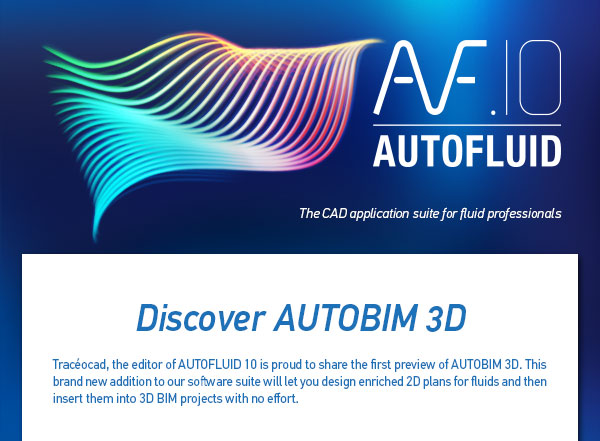AUTOFLUID opens to BIM with AUTOBIM 3D