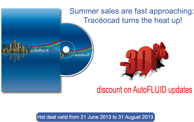 Traceocad summer sales for AutoFLUID 2009 software suite 30 per cent discount offer on updates