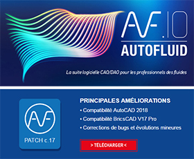 AUTOFLUID 10 Compatible AutoCAD 2018 et Bricscad V17